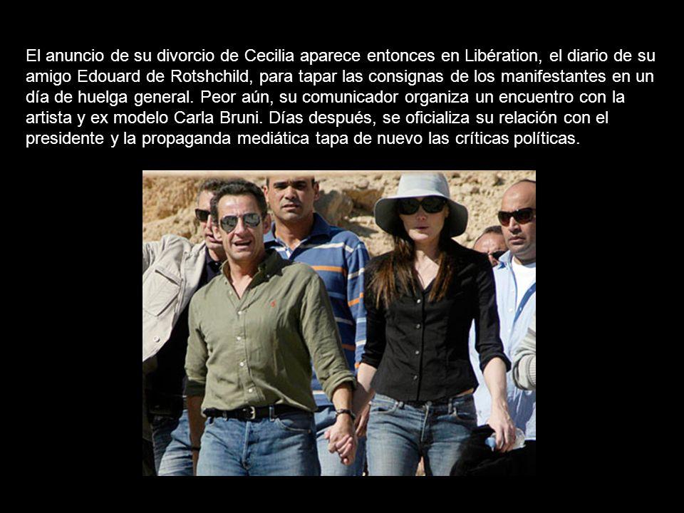 El anuncio de su divorcio de Cecilia aparece entonces en Libération, el diario de su amigo Edouard de Rotshchild, para tapar las consignas de los manifestantes en un día de huelga general.