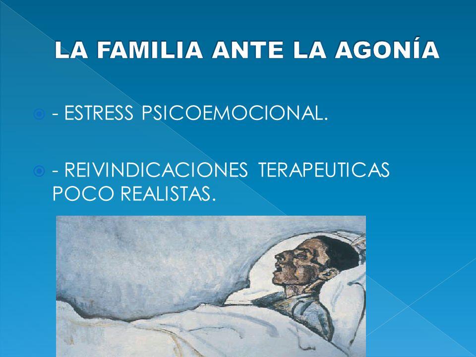 - ESTRESS PSICOEMOCIONAL. - REIVINDICACIONES TERAPEUTICAS POCO REALISTAS.
