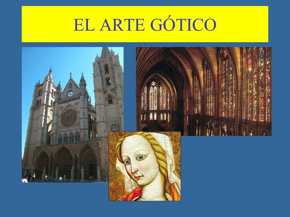 EL ARTE GÓTICO: CONDICIONANTES RELIGIOSOS Y ESPIRITUALES.
