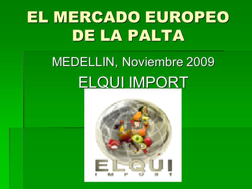 EMPRESA ELQUI (lideres en importacion de palta) -SITUADO EN EL MERCADO DE RUNGIS PARIS (mas grande mercado el mundo) Venta Mayoristas (35%) Venta Mayoristas (35%) Venta Supermercados (55%) Venta Supermercados (55%) Exportacion en Europa (10%) Exportacion en Europa (10%)