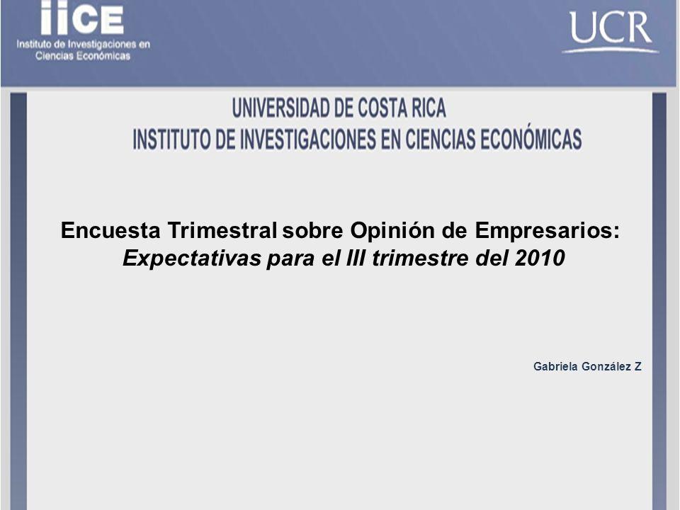 Fuente: IICE, Encuesta de expectativas, junio 2010. Expectativas de la Posición Competitiva