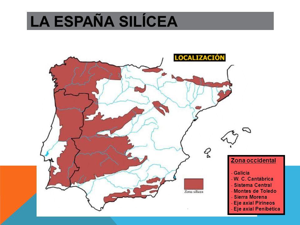 LA ESPAÑA SILÍCEA: Materiales Materiales paleozoicos muy duros que han aflorado a la superficie GRANITO CUARCITA PIZARRA MÁRMOL GNEISS
