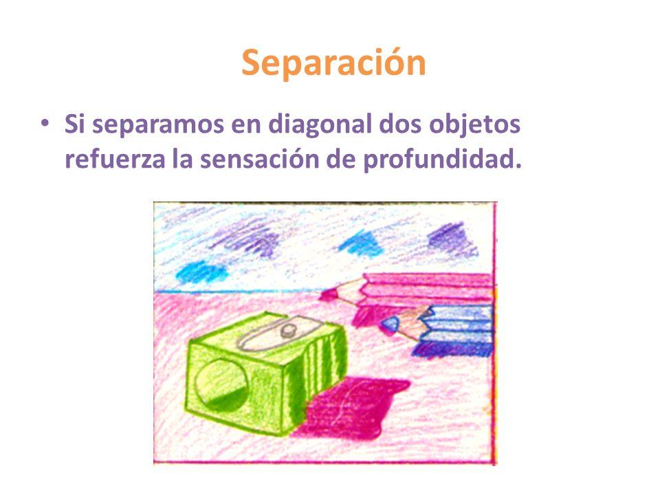 Separación Si separamos en diagonal dos objetos refuerza la sensación de profundidad.