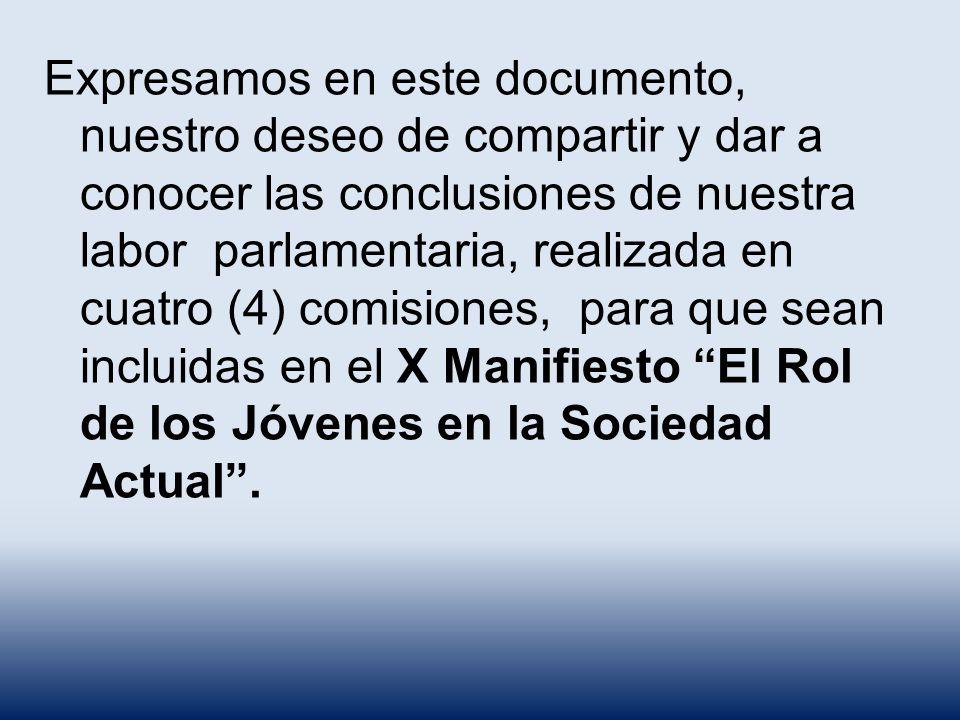 Conclusiones Comisión 4 X Manifiesto El Rol de los Jóvenes en la sociedad actual