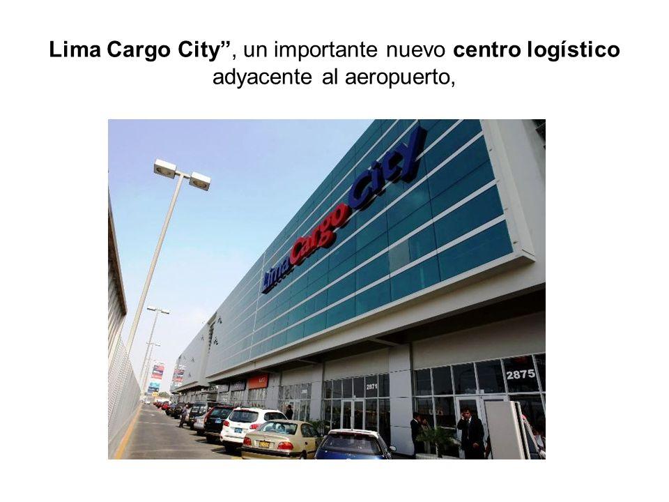Lima Cargo City, un importante nuevo centro logístico adyacente al aeropuerto,