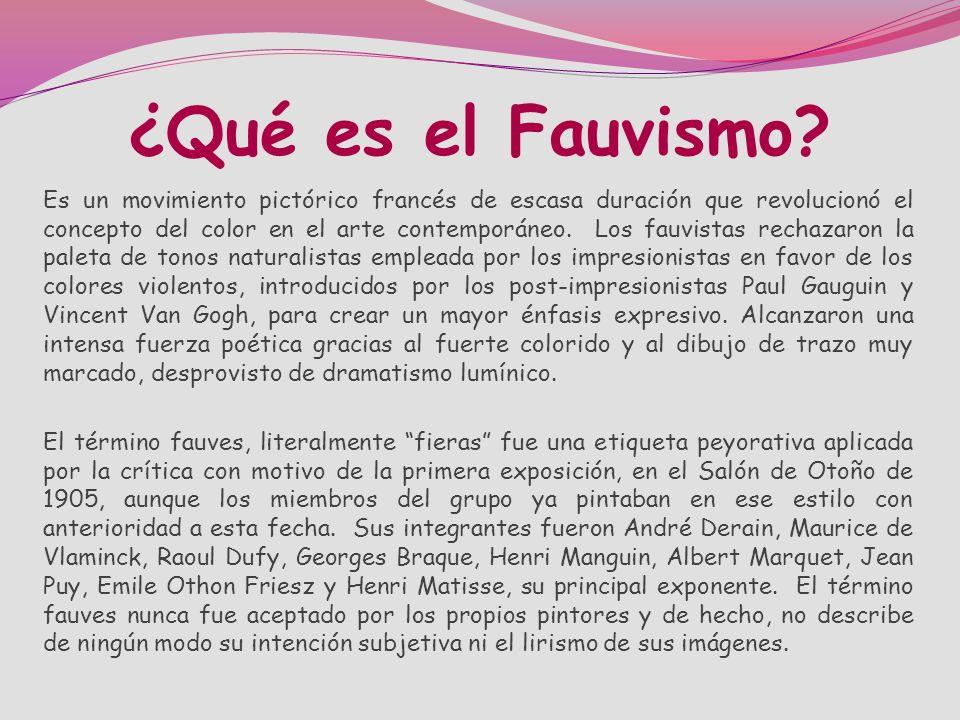 ¿Qué es el Fauvismo.