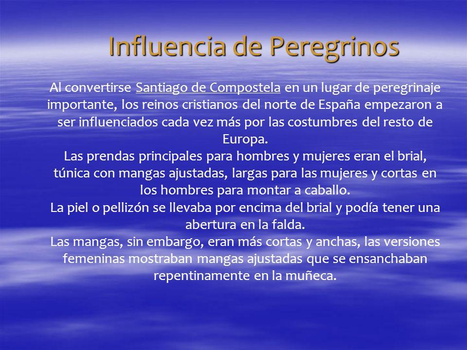 Influencia de Peregrinos Al convertirse Santiago de Compostela en un lugar de peregrinaje importante, los reinos cristianos del norte de España empeza