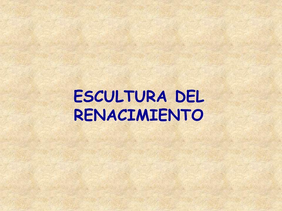 ESCULTURA DEL RENACIMIENTO