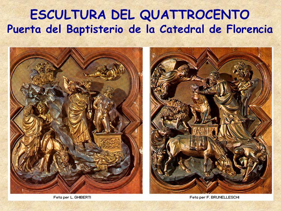 ESCULTURA DEL QUATTROCENTO Puerta del Baptisterio de la Catedral de Florencia