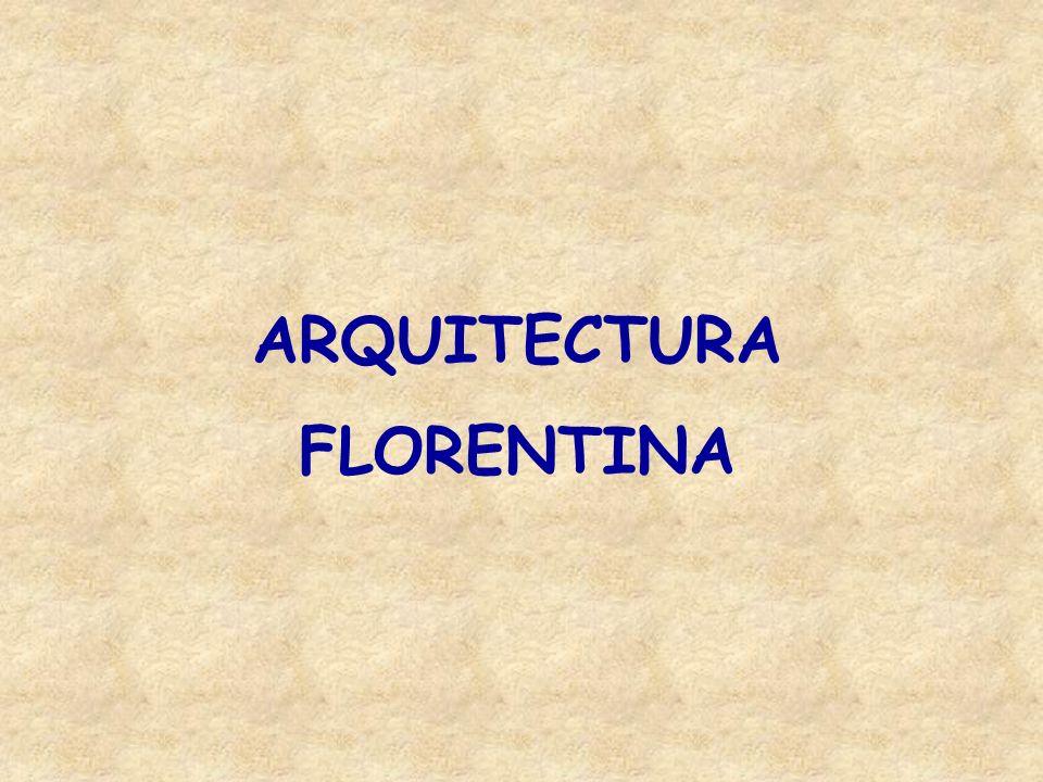 ARQUITECTURA FLORENTINA