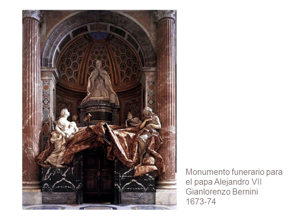 Monumento funerario para el papa Alejandro VII Gianlorenzo Bernini 1673-74