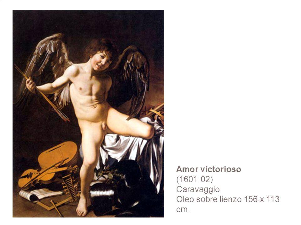 Amor victorioso (1601-02) Caravaggio Oleo sobre lienzo 156 x 113 cm.