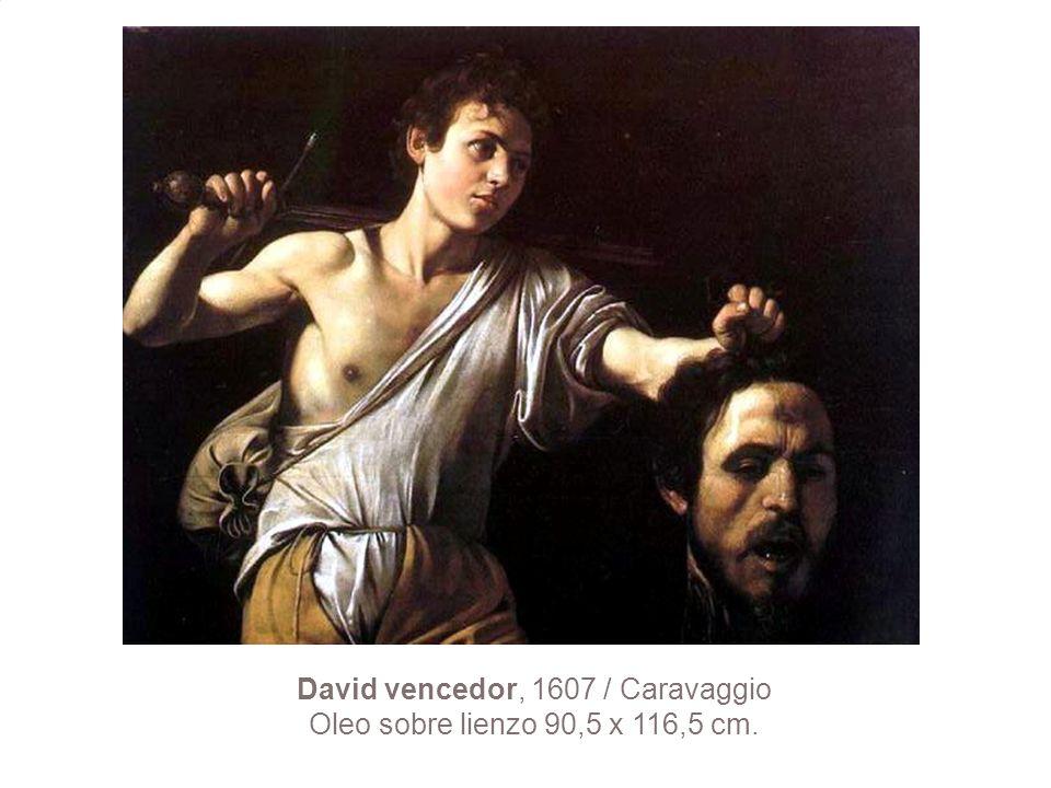 David vencedor, 1607 / Caravaggio Oleo sobre lienzo 90,5 x 116,5 cm.