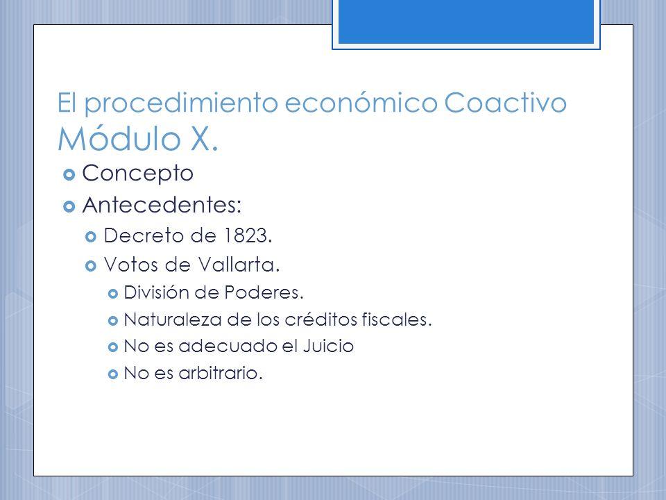 El procedimiento económico Coactivo Módulo X.Concepto Antecedentes: Decreto de 1823.