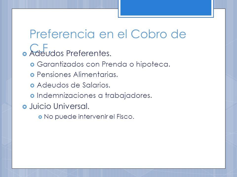 Preferencia en el Cobro de C.F.Adeudos Preferentes.