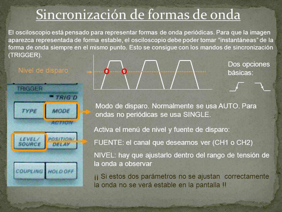 Escala Horizontal Con este mando se selecciona el valor horizontal de cada cuadrícula. Este valor está comprendido entre 5ns y 50s. Con este mando se