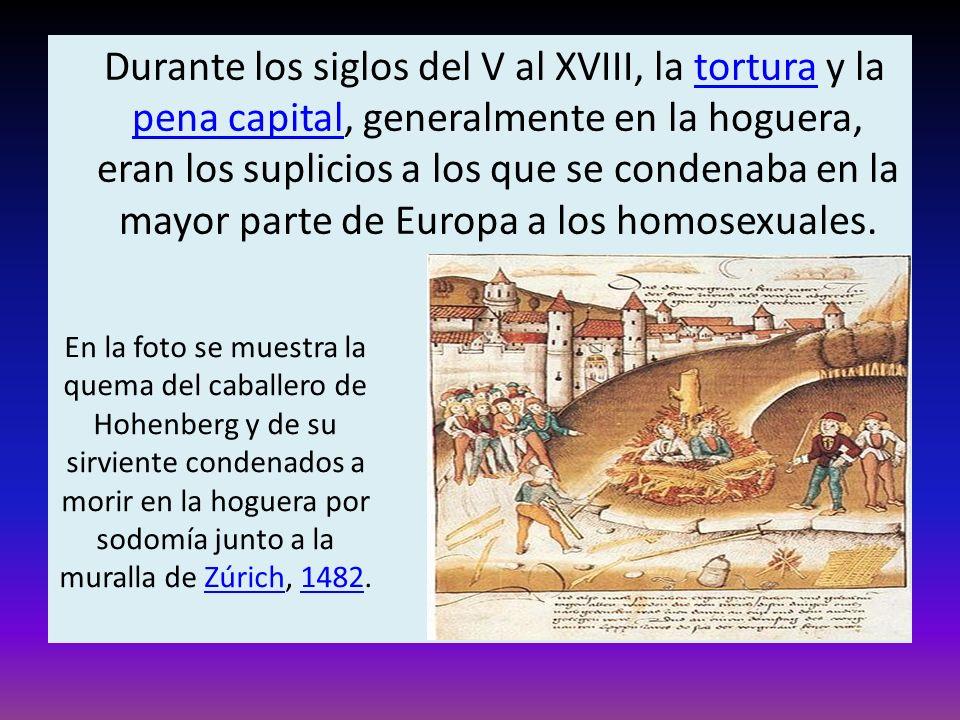 Durante los siglos del V al XVIII, la tortura y la pena capital, generalmente en la hoguera, eran los suplicios a los que se condenaba en la mayor par
