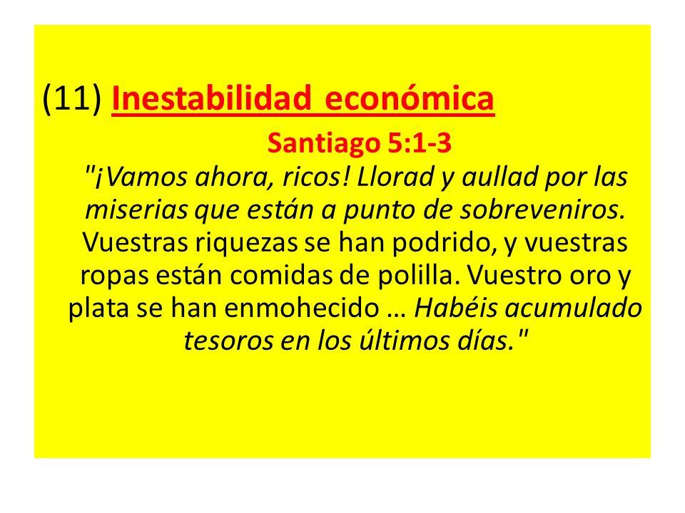 (11) Inestabilidad económica Santiago 5:1-3