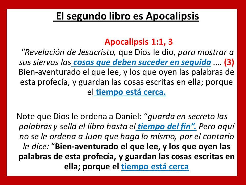 El segundo libro es Apocalipsis Apocalipsis 1:1, 3