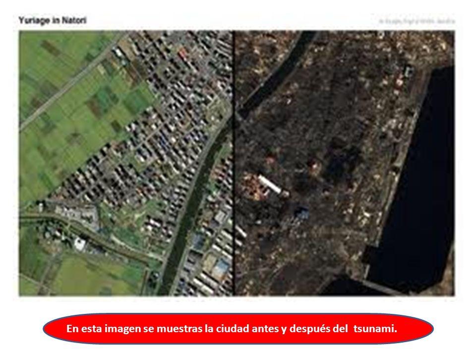 En esta imagen se muestras la ciudad antes y después del tsunami.