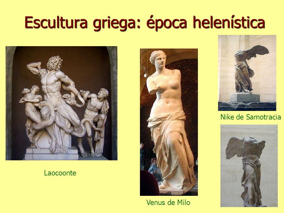 Escultura griega: época helenística Laocoonte Venus de Milo Nike de Samotracia