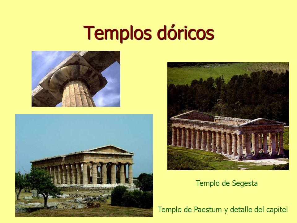 Templos dóricos Templo de Paestum y detalle del capitel Templo de Segesta