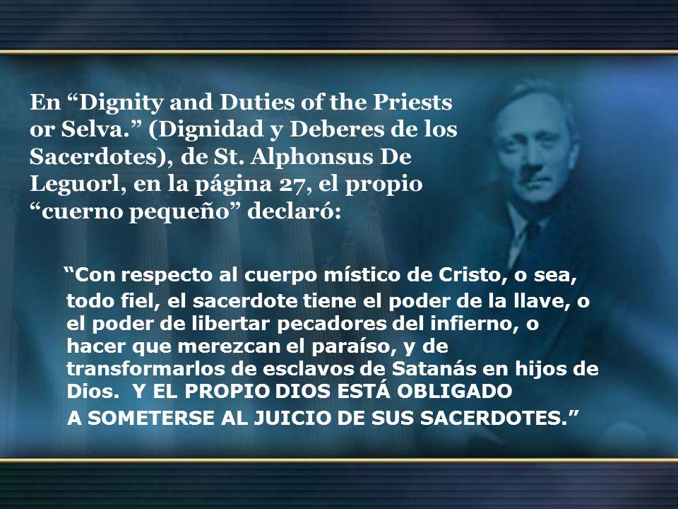 En Dignity and Duties of the Priests or Selva. (Dignidad y Deberes de los Sacerdotes), de St. Alphonsus De Leguorl, en la página 27, el propio cuerno