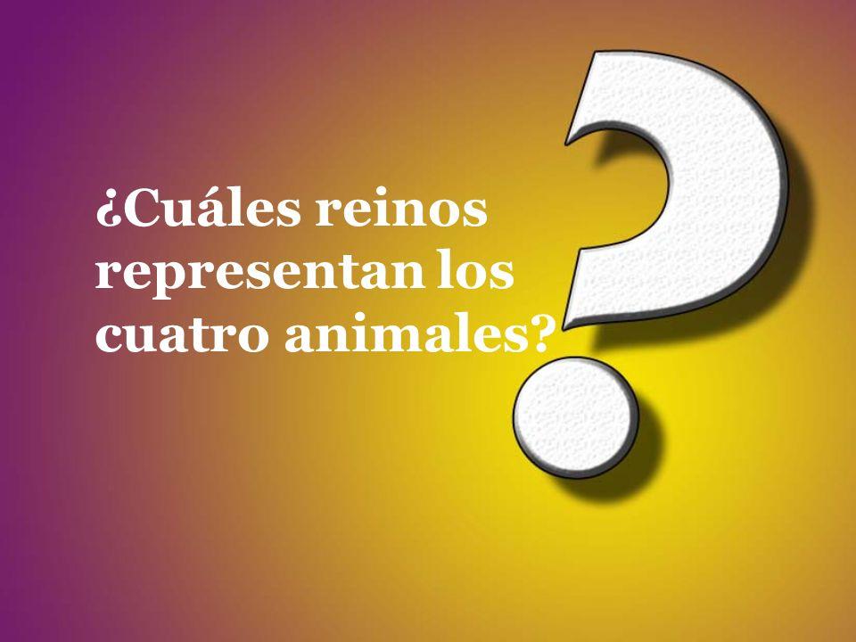 ¿Cuáles reinos representan los cuatro animales?