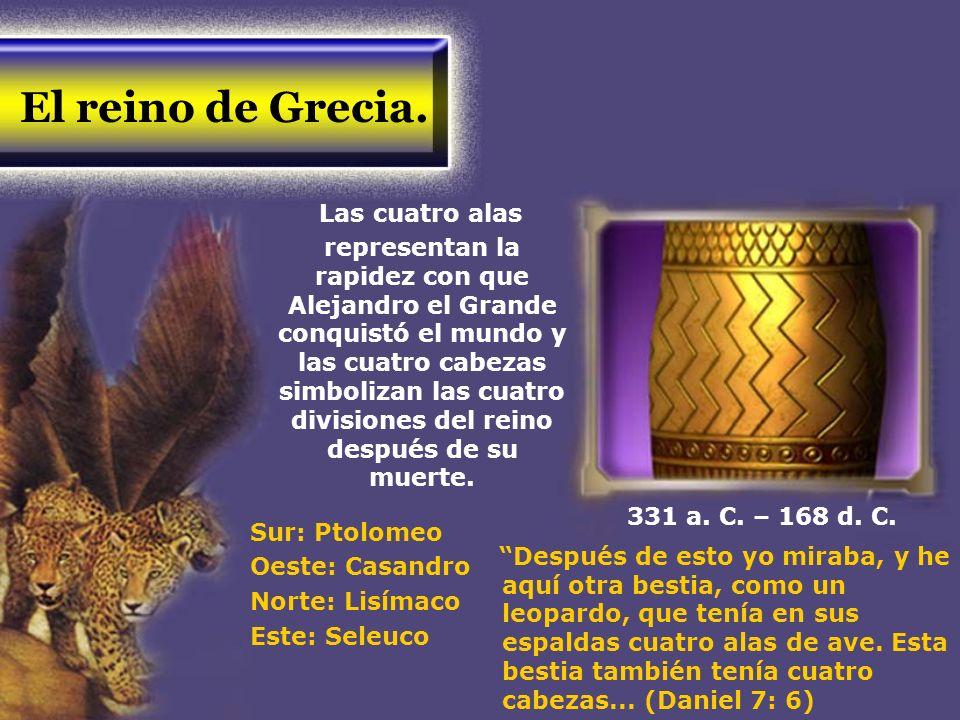 El reino de Grecia. Las cuatro alas representan la rapidez con que Alejandro el Grande conquistó el mundo y las cuatro cabezas simbolizan las cuatro d