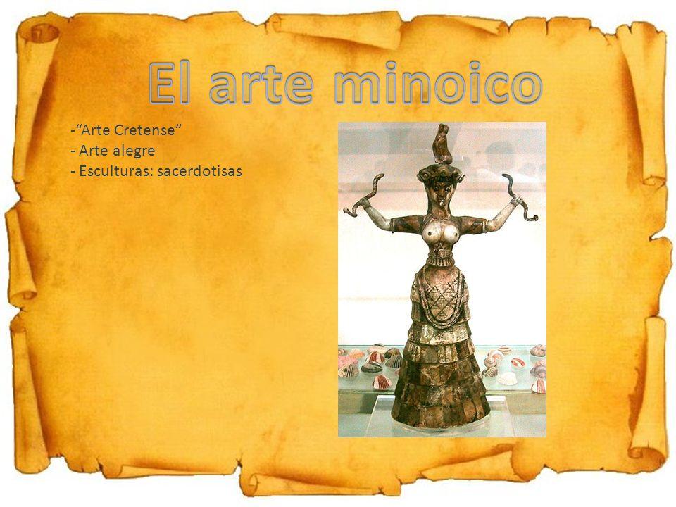 -Arte Cretense - Arte alegre - Esculturas: sacerdotisas