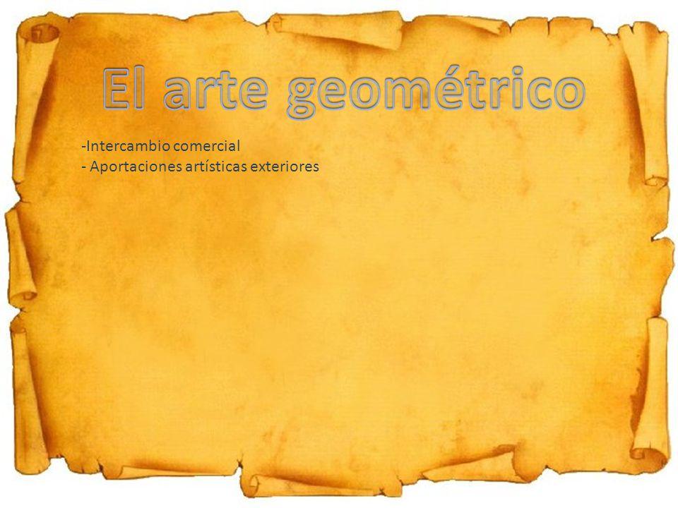 -Intercambio comercial - Aportaciones artísticas exteriores