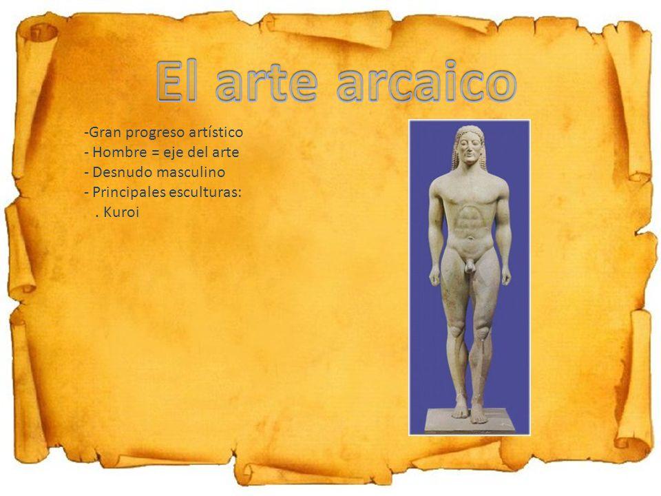 -Gran progreso artístico - Hombre = eje del arte - Desnudo masculino - Principales esculturas:. Kuroi
