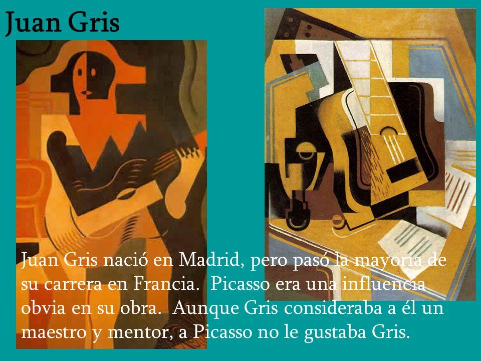 Juan Gris Juan Gris nació en Madrid, pero pasó la mayoría de su carrera en Francia. Picasso era una influencia obvia en su obra. Aunque Gris considera