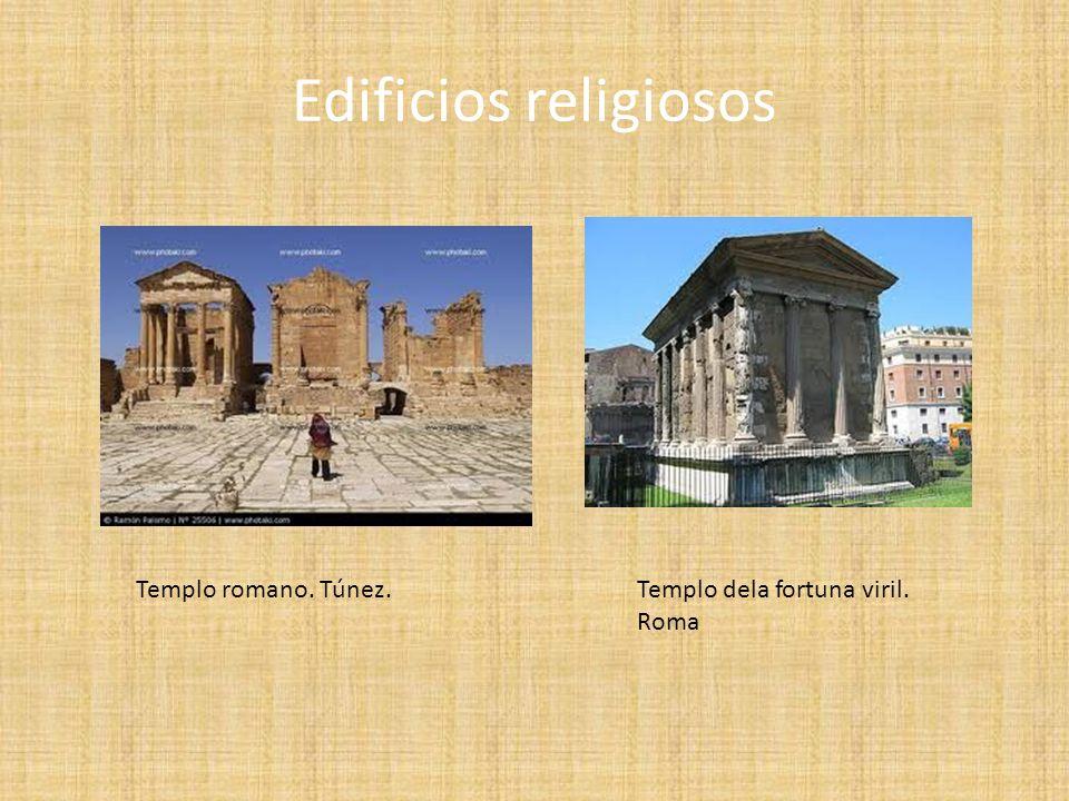 Edificios religiosos Templo romano. Túnez.Templo dela fortuna viril. Roma