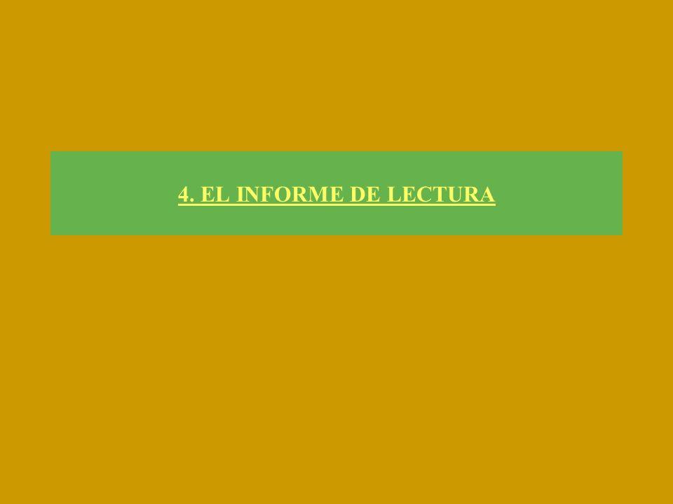 4. EL INFORME DE LECTURA