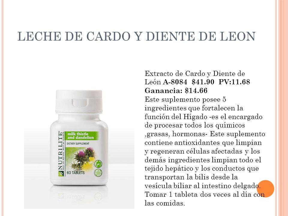 LECHE DE CARDO Y DIENTE DE LEON Extracto de Cardo y Diente de León A-8084 $41.90 PV:11.68 Ganancia: $14.66 Este suplemento posee 5 ingredientes que fo
