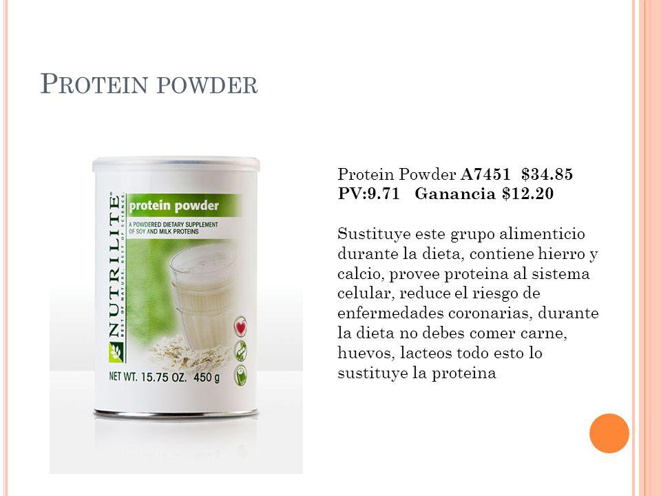 P ROTEIN POWDER Protein Powder A7451 $34.85 PV:9.71 Ganancia $12.20 Sustituye este grupo alimenticio durante la dieta, contiene hierro y calcio, prove