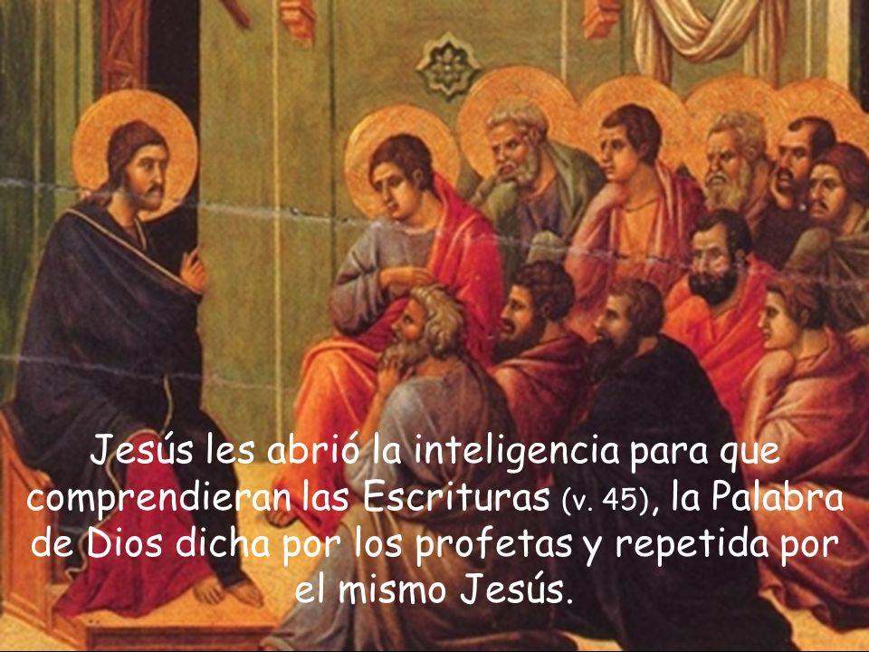 Lo importante para los discípulos es que entiendan las Escrituras.