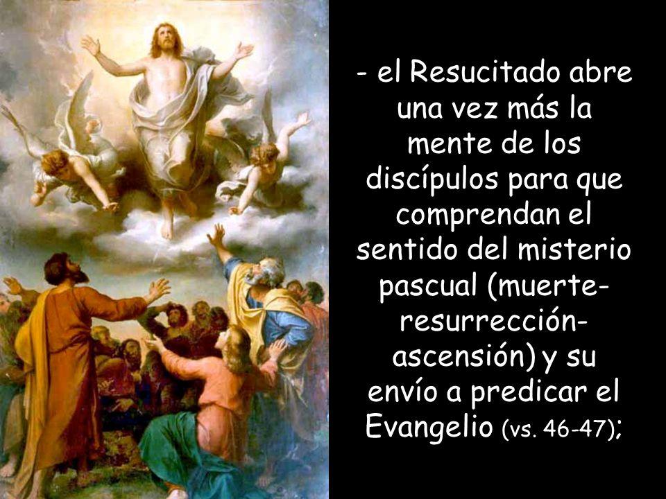 Fue llevado al cielo (v. 51) ;