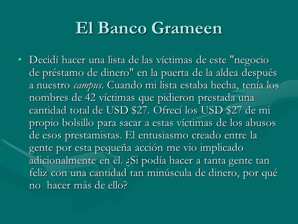 El Banco Grameen Decidí hacer una lista de las víctimas de este