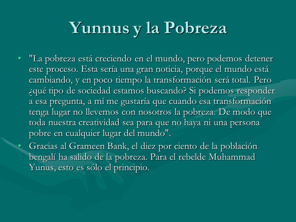 Yunnus y la Pobreza