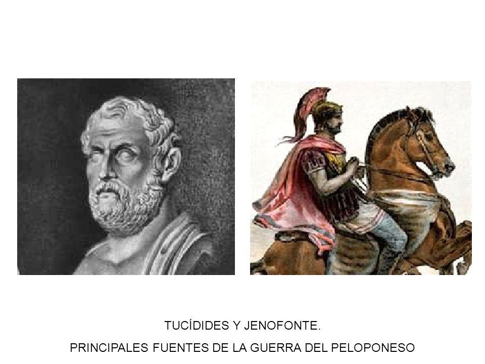 TUCÍDIDES Y JENOFONTE. PRINCIPALES FUENTES DE LA GUERRA DEL PELOPONESO