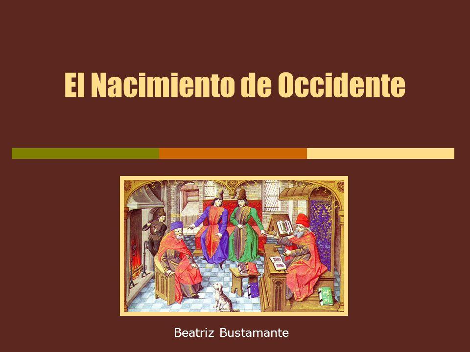 El Nacimiento de Occidente Beatriz Bustamante
