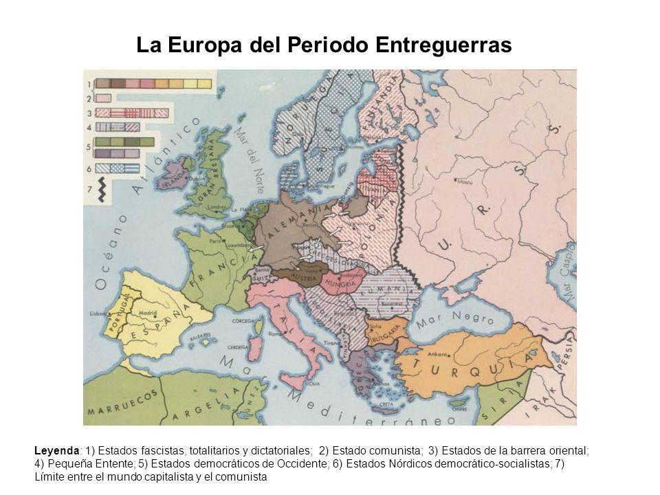 La Europa del Periodo Entreguerras Leyenda: 1) Estados fascistas, totalitarios y dictatoriales; 2) Estado comunista; 3) Estados de la barrera oriental