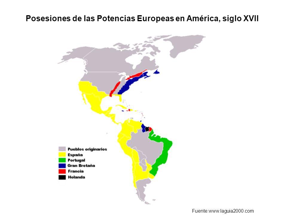 Posesiones de las Potencias Europeas en América, siglo XVII Fuente:www.laguia2000.com
