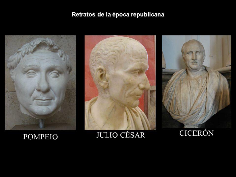 Retratos de la época republicana POMPEIO JULIO CÉSAR CICERÓN