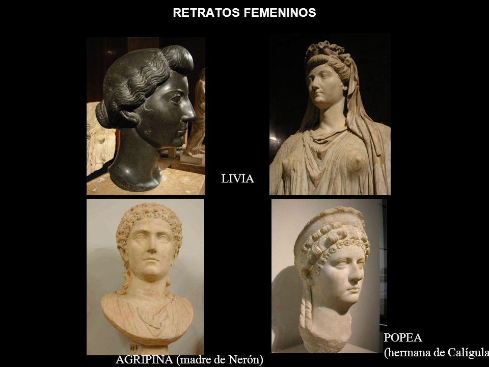 RETRATOS FEMENINOS LIVIA AGRIPINA (madre de Nerón) POPEA (hermana de Calígula)