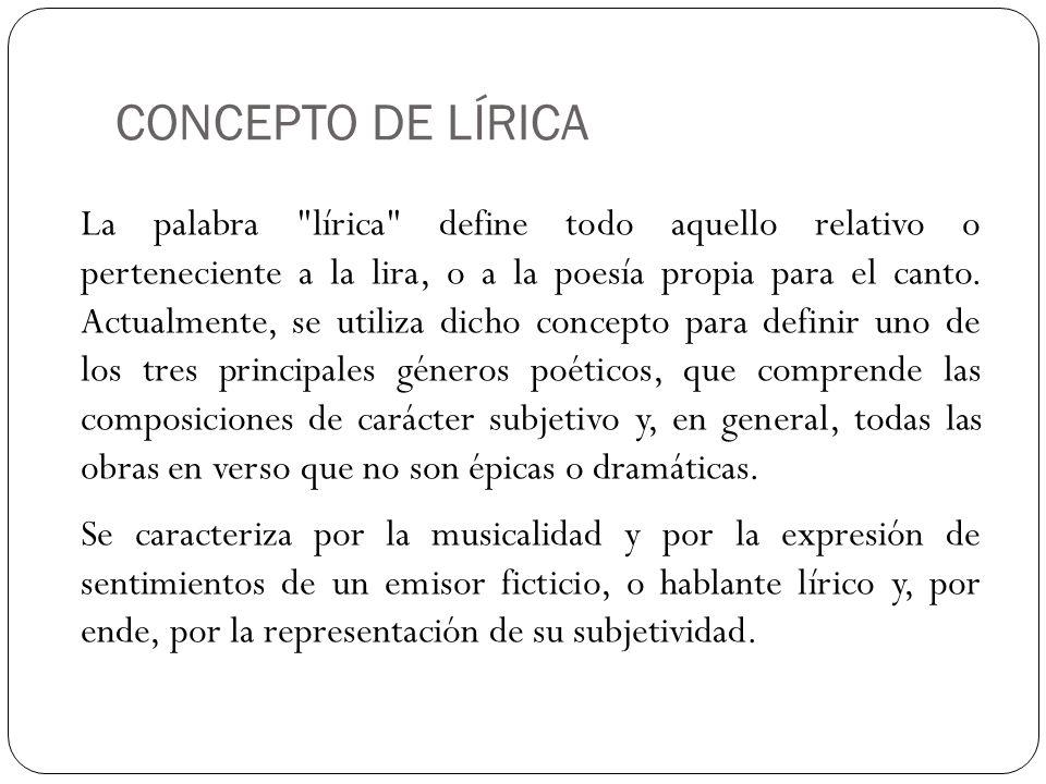 CONCEPTO DE LÍRICA La palabra