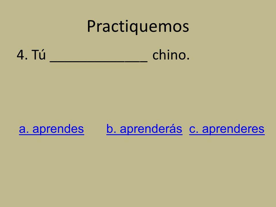 Practiquemos 3. Paco y yo _____________ enchiladas. a. comerémosb. comeramosc. comeremos