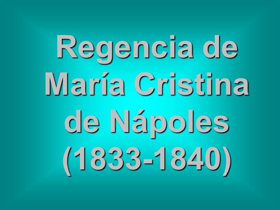 Regencia de María Cristina de Nápoles (1833-1840)